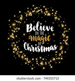 Magic Of Christmas.Believe In The Magic Of Christmas Images Stock Photos