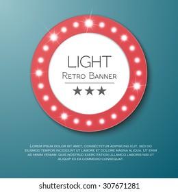 Circle retro light banner for advertising. Vector illustration