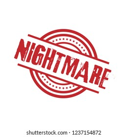 circle rubber stamp with the text Nightmare. Nightmare rubber stamp, label, badge, logo,seal