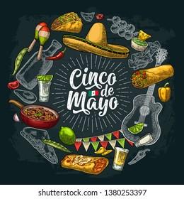 Circle shape set with mexican traditional food with Guacamole, Quesadilla, Enchilada, Burrito, Tacos, Nachos. Cinco de Mayo handwriting lettering. Vector vintage engraving illustration on dark