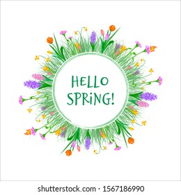 Circular border with spring flowers: hyacinth,tulip,crocus,narcissus,zinnia with lettering.Vector illustration in flat style on white background.For cards,postcards,invitation,congratulation, sales.