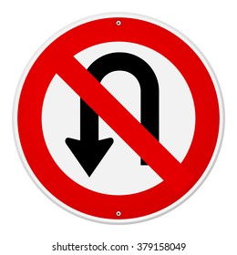Circular single white, red and black no u-turn sign with bolts at top and bottom over isolated background
