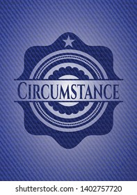 Circumstance badge with denim background. Vector Illustration. Detailed.