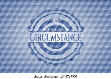 Circumstance blue polygonal badge.