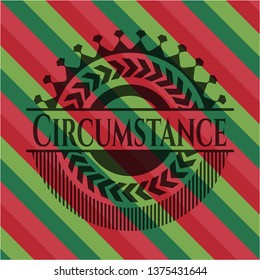 Circumstance christmas style badge..