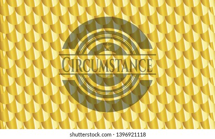 Circumstance gold emblem. Scales pattern. Vector Illustration. Detailed.