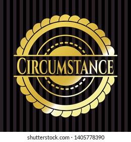 Circumstance golden emblem. Vector Illustration. Detailed.
