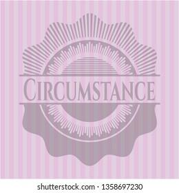 Circumstance pink emblem