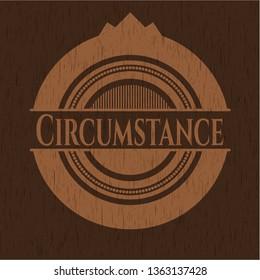 Circumstance retro wood emblem