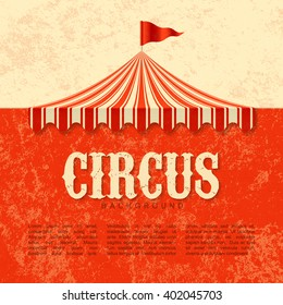 Circus advertisement, vintage poster background. Vector.