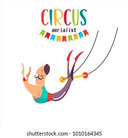 Circus artist. Air acrobats under the big top. Vector illustration. Isolated on a white background.