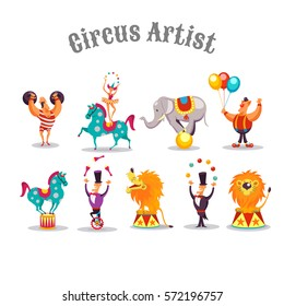 Circus artists. Set of vector characters. Strongman, Juggler, Acrobat, Clown, circus lion, Elephant, Horse.