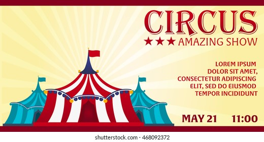 Circus banner. Circus ticket. Tent. Amazing Show. Flat illustration