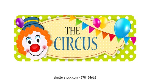 The Circus Banner Vector Illustration EPS10
