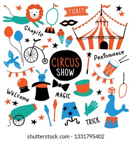 Circus cute symbols set. Shapito show with tent, animals, acrobat and magician equipment, performance elements. Funny doodle hand drawn cartoon vector illustration. Isolated on white.