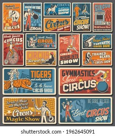 Circus funfair carnival retro posters, magic show and animals entertainment festival, vector. Vintage big top shapito circus with tiger in fire ring, strongman with illusionist on circus stage