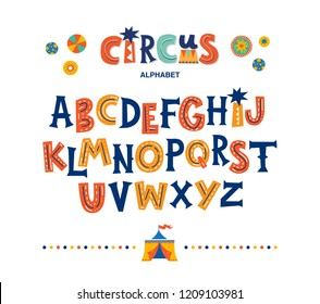 Circus funny alphabet in cartoon style. Color modern English alphabet for kids, nursery, poster, card, t shirt, birthday party, packaging paper design, Wallpaper, baby clothes. Vector illustration