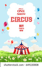 Circus illustration for design banner, ticket, leaflet, card, poster and so on. Traveling circus tent. Place for text.