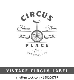 Circus label isolated on white background. Design element. Template for logo, signage, branding design. Vector illustration