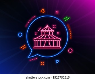 Circus line icon. Neon laser lights. Amusement park sign. Glow laser speech bubble. Neon lights chat bubble. Banner badge with circus icon. Vector