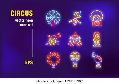 Circus neon signs set. Performance, show, animal, clown, air balloon, fairground, arena. Night bright advertising. Vector illustration in neon style for banners, signboards, billboards