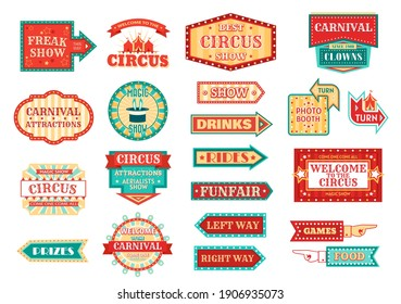 Circus pointer, carnival or funfair arrow signboard isolated vector icons. Circus clown, magic or freak show hand pointers and amusement park welcome badges with chapiteau tent, stars, marquee lights