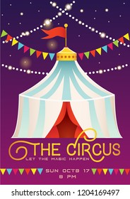 Circus poster or ad, placard, flyer, invitation or ticket design template