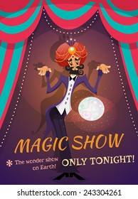 Circus poster with magician sphere and magic show text vector illustration