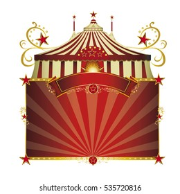 Circus red frame. A circus sign isolated on white background for your show