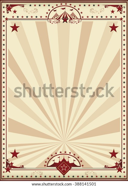 Circus retro poster sunbeams. A circus vintage poster for your advertising. Enjoy