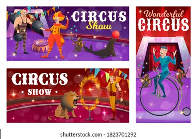 Circus show vector banners with strongman, clown, tamer and retro bicycle rider characters. Cartoon performers on big top arena. Circus artists performing entertainment with wild animals on scene