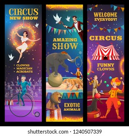 Circus show, vector invitation to amazing performance of clown, trained animals and magician, juggler, acrobat and unicyclist. Chapiteau performers on top tent arena, carnival welcome banners