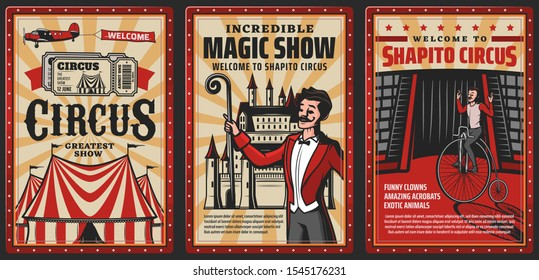 Circus show vintage posters with vector carnival top tent. Acrobat riding retro bicycle on cirque arena and magician with magic wand, chapiteau marquee and tickets, entertainment performance themes