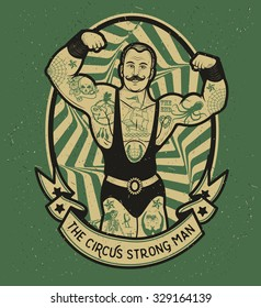 The circus strong man. Vector illustration. Illustration of circus star.