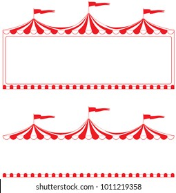 Circus tent border.  Ideal for poster, sign, carnival signs, billboard, advertisement and other promotional material