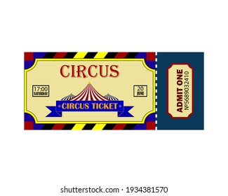 circus ticket with tent and inscriptions on white background