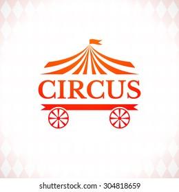 Circus vintage badge, vector illustration