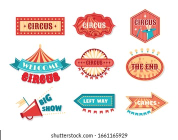 Circus vintage labels, sign boards. Logotype template for carnival, event banner emblems for entertainment. Circus elements show invitation, tickets, fair, vintage frames, with arrows vector