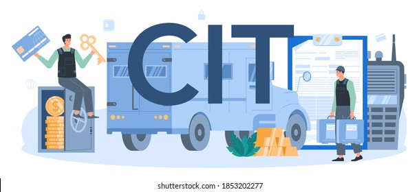 CIT typographic header. Money collecting and transporation. Professional truck security in bulletproof uniform. Vector isolated illustration.