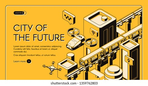 City of future isometric vector web banner, landing page template. Flying taxi copter, delivery drone, monorail subway train moving between futuristic architecture skyscrapers line art illustration