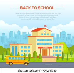 City school building with place for text - modern vector illustration. Urban background. Nice park around. Blue sky with clouds. Yellow bus on the road. Concept of education and learning