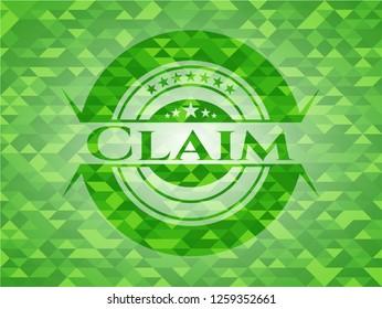 Claim realistic green emblem. Mosaic background