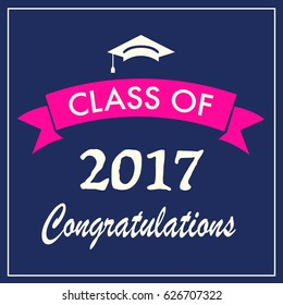 Class of 2017 graduation banner. Vector illustration.