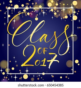 Class of 2017. Hand drawn lettering for graduation design, congratulation event, party, high school or college graduate. Modern calligraphy, brush painted letters. Vector illustration.