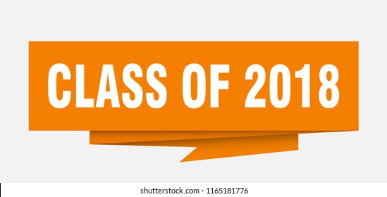 class of 2018 sign. class of 2018 paper origami speech bubble. class of 2018 tag. class of 2018 banner