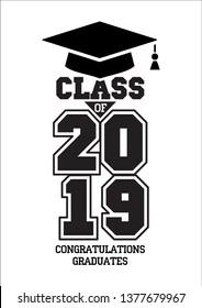 Class of 2019. The concept of design congratulations graduates of the school. Vector