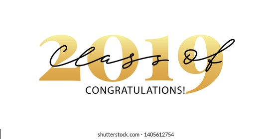 Class of 2019. Congratulations. Lettering Graduation logo. Modern calligraphy. Vector illustration. Template for graduation design, party, high school or college graduate, yearbook.