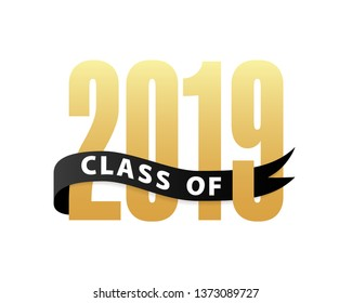 Class of 2019 Gold Lettering Graduation 3d logo with ribbon. Template for graduation design, party, high school or college graduate, yearbook. Vector illustration
