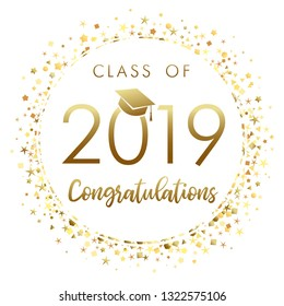 Class of 2019 graduation banner with gold glitter confetti. 2019 class of in academic cap with golden stars decoration on white background for award ceremony or party card design