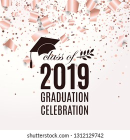Class of 2019 graduation poster with hat, laurel on blush rose backdrop with flying foil papers and confetti for invitation, banner, greeting card, postcard. Vector template. All isolated and layered